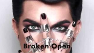 Adam Lambert - Broken Open [HQ]