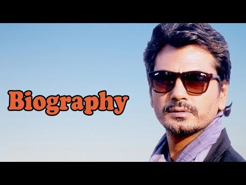 Nawazuddin Siddiqui - Biography