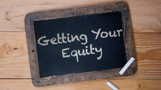 Ask Jay - Getting Your Equity