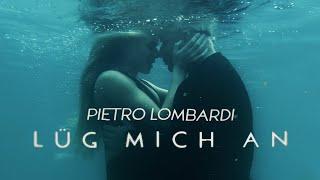 Musik-Video-Miniaturansicht zu Lüg mich an Songtext von Pietro Lombardi