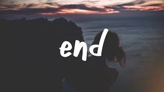 Jeremy Zucker   End (Lyric Video)