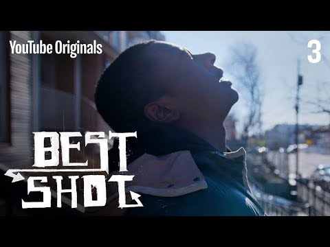 """Best Shot Ep 3 - """"Better Than My Parents"""" 