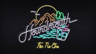 Houndmouth - For No One