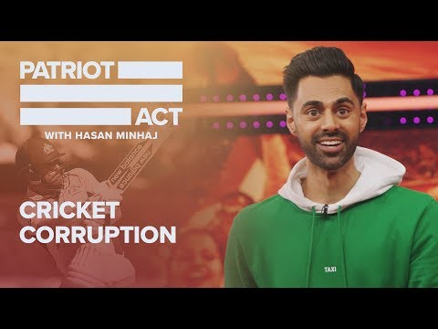 Cricket Corruption   Patriot Act with Hasan Minhaj   Netflix