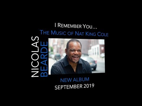 Nicolas Bearde - I Remember You: The Music Of Nat King Cole online metal music video by NICOLAS BEARDE