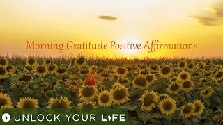 Morning Gratitude Positive Affirmations