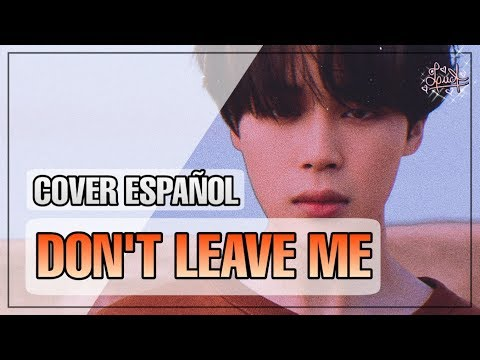 Don't Leave Me (BTS) • Cover Español Latino • Female ☆【LucA】💕