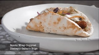 RONTO WRAP RECIPE - Disney's Galaxy's Edge Starwars