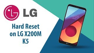 How to Hard Reset on LG K5 X220M?