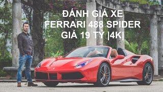 [XEHAY.VN] Trải nghiệm xe Ferrari 488 Spider mui trần 19 tỷ tại Hà Nội |4K|