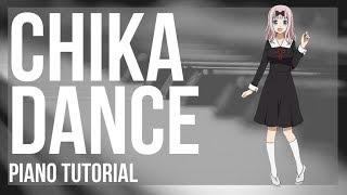 Kei Shirogane  - (Kaguya sama: Love Is War) - EASY Piano Tutorial: How to play Chika Dance (Kaguya sama) by Kei Haneoka