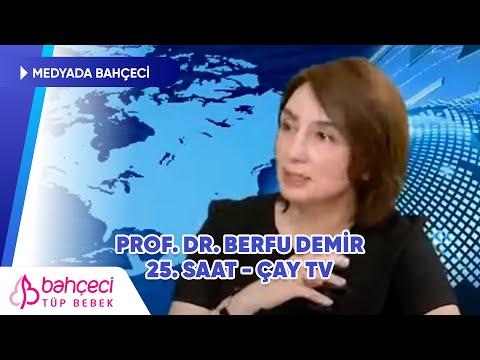 Çay TV | 25. Saat | Prof. Dr. Berfu Demir 20 Nisan 2021 | Bahçeci Tüp Bebek