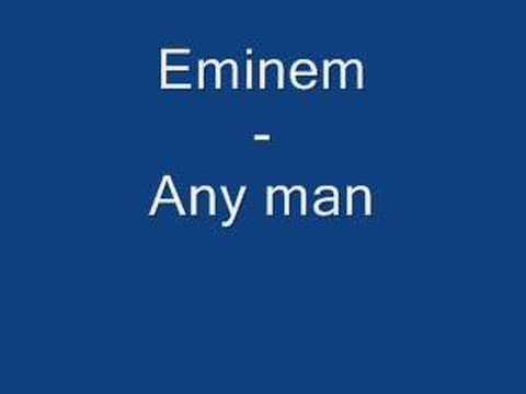 Eminem - Any Man Mp3