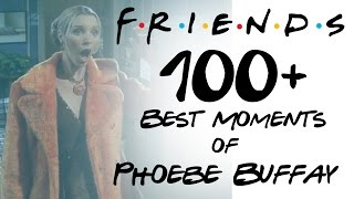 FRIENDS   100+ Moments   Best Of Phoebe Buffay HD All Seasons