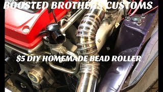 $5 DIY BEAD ROLLER FOR INTERCOOLER AND RADIATOR PIPING HOW TO