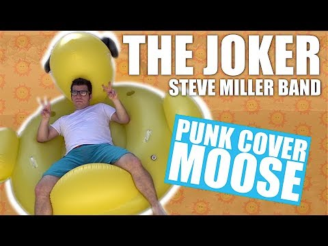 Steve Miller Band - The Joker (Rock cover by Punk Cover Moose the One Man Show cover songs)