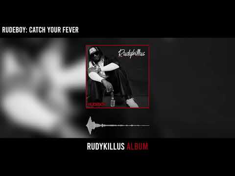 Music: Rudeboy – Catch Your Fever