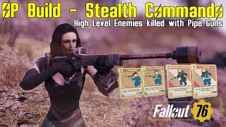 Fallout 76: OP Build - Stealth Commado - Gameplay and Explanation