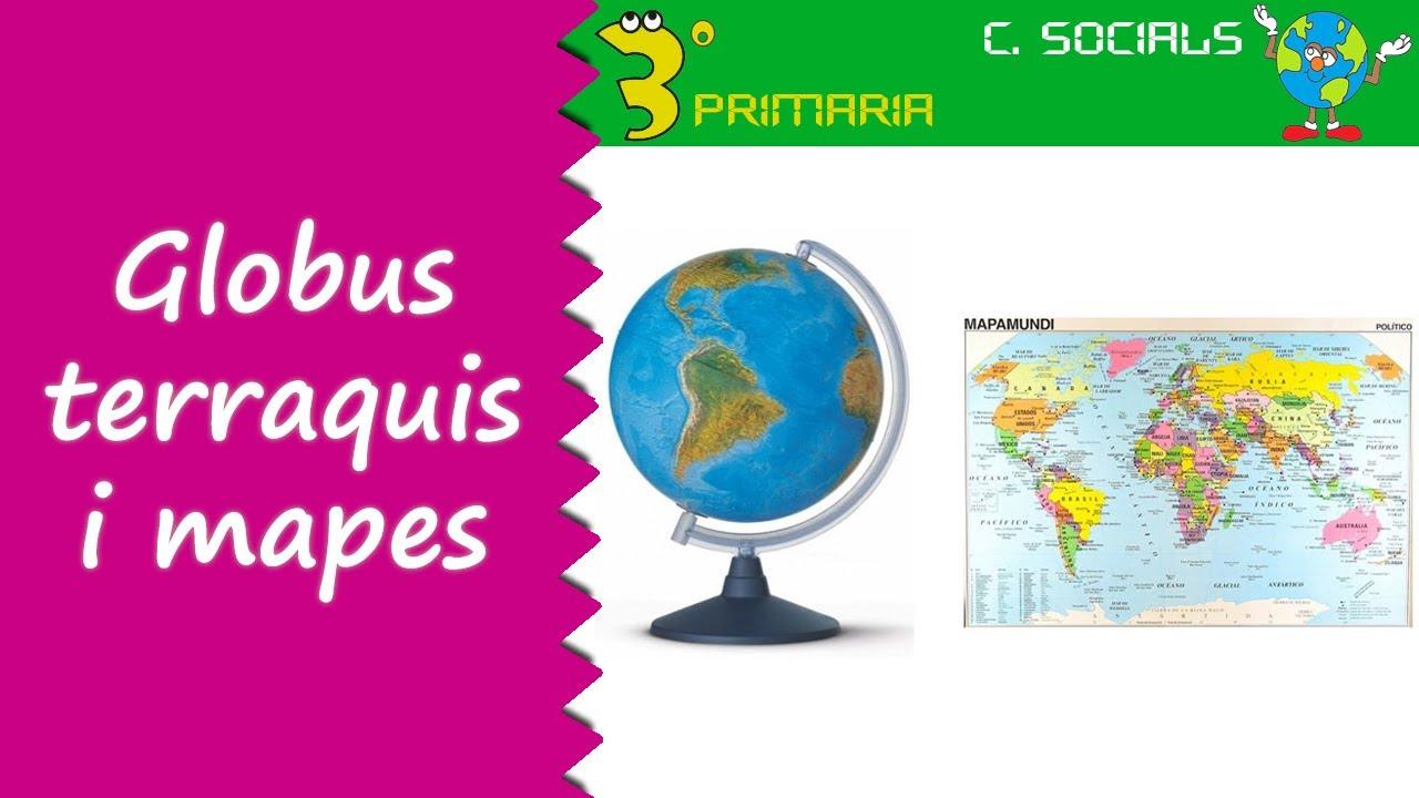 Ciències Socials. 3r Primària. Tema 7. Globus terraquis i mapes