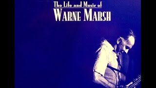 Warne Marsh Quartet - You Don't Know What Love Is