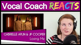Vocal Coach Reacts To Gabrielle Aplin & JP Cooper   Losing Me (Official Video)