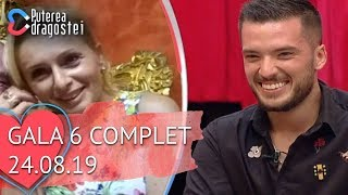 Puterea dragostei (24.08.2019) - Gala 6 COMPLET HD