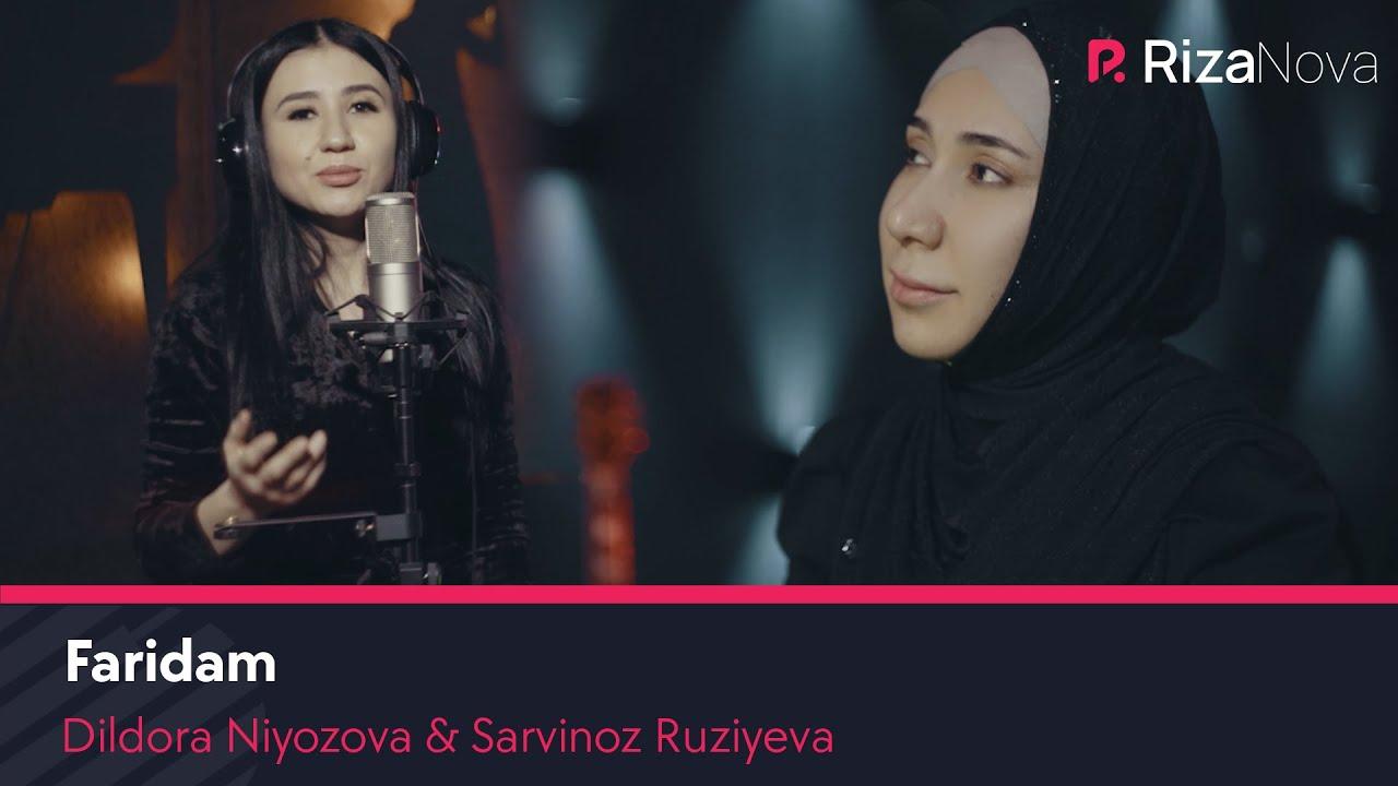 Dildora Niyozova & Sarvinoz Ruziyeva - Faridam