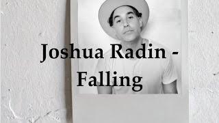 Joshua Radin - Falling (Lyric Video)