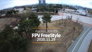 201129 - FPV FreeStyle - Practice_KINTEX