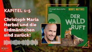 Christoph Maria Herbst liest DER WALD RUFT  von Moritz Matthies (Erdmännchen-Krimi 6)