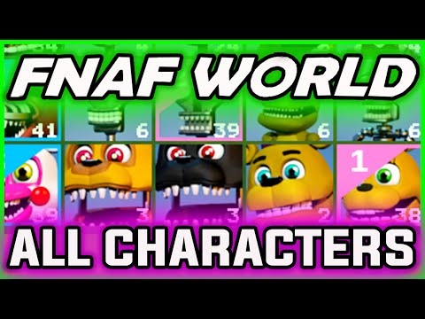 Detail How To Find All Characters In Fnaf World - Mobile ...