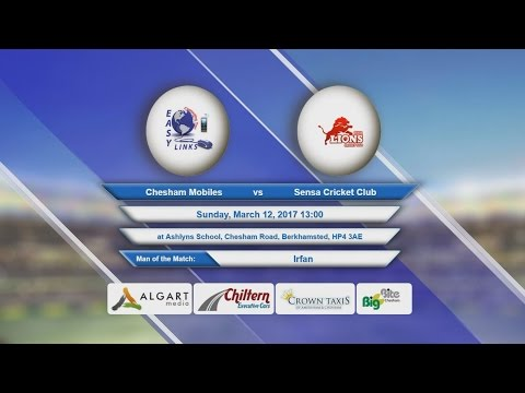 Video Chesham Mobiles VS Sensa Cricket Club - 12-Mar-2017