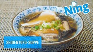 Ein Rezept mit einer ungewöhnlichen Zutat: Seidentofu-Suppe