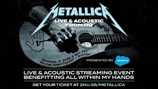 Metallica Helping Hands Concert & Auction: Live & Acoustic From HQ First Song Preview