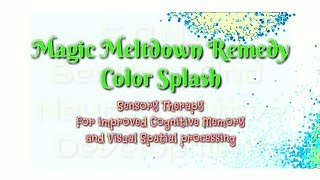 Magic Meltdown Remedy™ Color Splash Edition