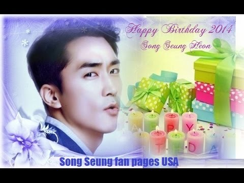 Song Seung Heon ~Happy Birthday Song Seung Heon 2014 No.2