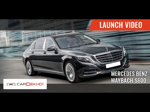 Mercedes-Benz Maybach S600 | Launch Video | CarDekho.com