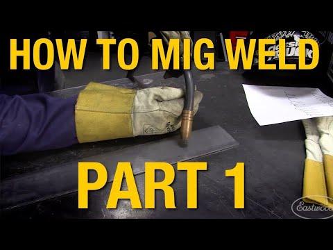 How To MIG Weld: MIG Welding Basics Demo Part 1 - Eastwood