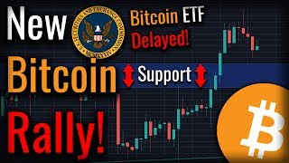 New Bitcoin Rally Forms Despite Delayed Bitcoin ETF!