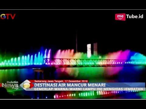 SPEKTAKULER! Gemerlap Air Mancur Menari di Jembatan BKB Semarang - BIP 18/12