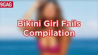 The Ultimate Bikini Girl Fails Compilation