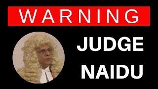 Judge Naidu - Alias Chief Naidu - Scam Artist