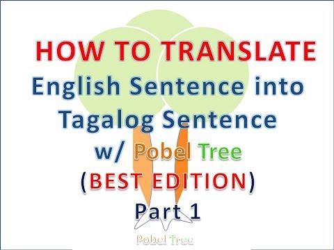 Best Way to TRANSLATE ENGLISH SENTENCE INTO TAGALOG SENTENCE