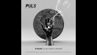 Stoilku   Black Magic Woman