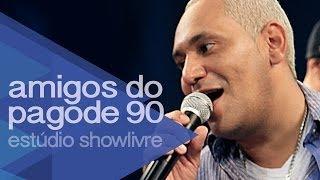 """""""Recado a minha amada"""", """"Temporal"""" e """"Telegrama"""" - Amigos do Pagode 90 no Estúdio Showlivre 2014"""