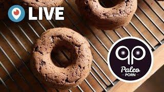 Chocolate Paleo Cake Donut Recipe [Paleo Porn Live Cooking Show]