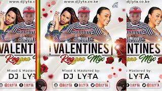 DJ LYTA -  VALENTINE REGGAE MIX
