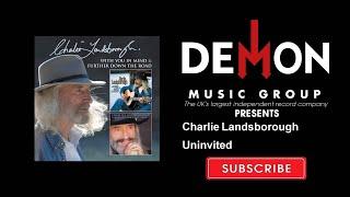 Charlie Landsborough - Uninvited