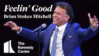 "Brian Stokes Mitchell sings ""Feelin' Good"" 