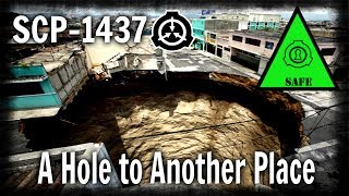 SCP-1437 A Hole to Another Place | Safe class | extradimensional / structure / spacetime scp